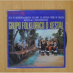 GRUPO FOLKLORICO O XESTAL - JOTA DE NEGREIRA + 3 - EP