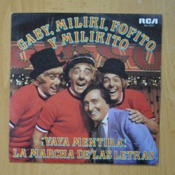 GABY, MILIKI, FOFITO Y MILIKITO - VAYA MENTIRA - SINGLE