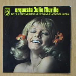 JULIO MURILLO - DE 7 A 9 + 3 - EP
