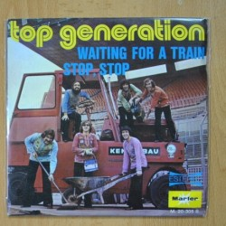 TOP GENERATION - WAITING FOR A TRAIN / STOP, STOP - SINGLE