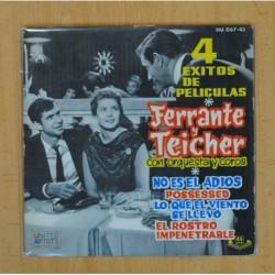 FERRANTE Y TEICHER - 4 EXITOS DE PELICULA, NO ES EL ADIOS + 3 - EP