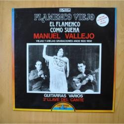 MANUEL VALLEJO - FLAMENCO VIEJO EL FLAMENCO COMO SUENA - LP