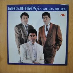 REQUIEBROS - LA ALEGRIA DEL REAL - LP