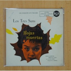 LOS TRES SUNS - LAS HOJAS MUERTAS + 3 - EP