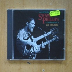 SHAWN PHILLIPS - AT THE BBC - CD