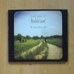 DREW NELSON - DUSTY ROAD TO BEULAH LAND - CD