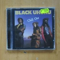 BLACK UHURU ?- CHILL OUT - CD