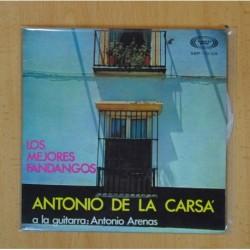 ANTONIO DE LA CARSA LOS MEJORES FANDANGOS - EL VINO SE LE CAIA + 5 - EP