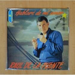 RAUL DE LA FUENTE - HABLARE DE MI AMOR + 3 - EP