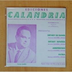 EDICIONES CALANDRIA - SIRTAKY DE DANIEL + 3 - EP