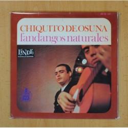 CHIQUITO DE OSUNA FANDANGOS NATURALES - EL SABER NO VALE NADA + 3 - EP