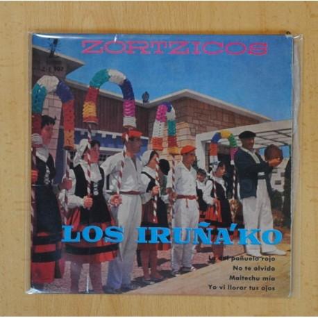 LOS IRUÑA´KO ZORTZICOS - LA DEL PAÑUELO ROJO + 3 - EP