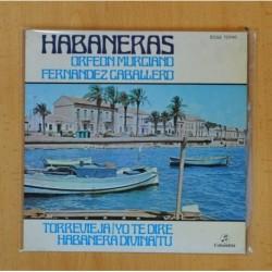HABANERAS ORFEON MURCIANO FERNANDEZ CABALLERO + 3 - EP
