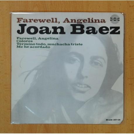 JOAN BAEZ - FAREWELL, ANGELINA + 3 - EP