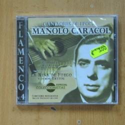 MANOLO CARACOL - CANTAORES DE EPOCA - CD