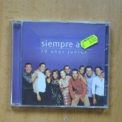SIEMPRE ASI - 10 AÑOS JUNTOS - CD