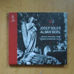 JOSEP SOLER / ALBAN BERG - MIGUEL SIMARRO VIOLIN / ROBERT SCHROTER PIANO - CD