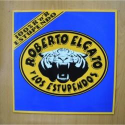 ROBERTO EL GATO Y LOS ESTUPENDOS - 100 R N R ESTUPENDO - LP
