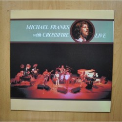 MICHAEL FRANKS WITH CROSSFIRE - LIVE - LP
