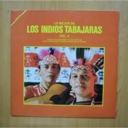 LOS INDIOS TABAJARAS - LO MEJOR DE LOS INDIOS TABAJARAS VOL II - LP
