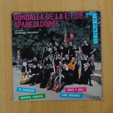 RONDALLA DE LA E.T. DE APAREJADORES - EL GENERALIFE + 3 - EP