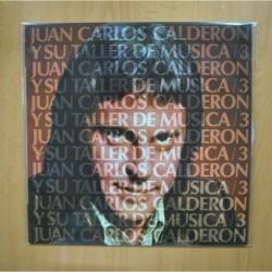 JUAN CARLOS CALDERON - JUAN CARLOS CALDERON Y SU TA LLER DE MUSICA 3 - LP