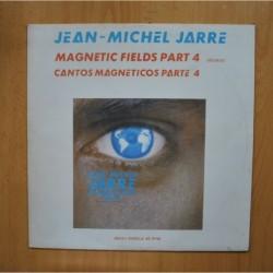 JEAN MICHEL JARRE - MAGNETIC FIELDS PART 4 - MAXI