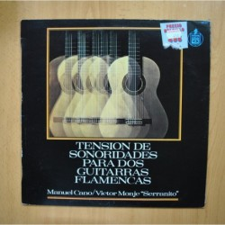 MANUEL CANO / VICTOR MONJE SERRANITO - TENSION DE SONORIDADES PARA DOS GUITARRAS FLAMENCAS - LP