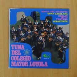 TUNA DEL COLEGIO MAYOR LOYOLA - RONDA DEL SILBIDITO + 3 - EP