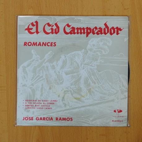 JOSE GARCIA RAMOS - ROMANCES DEL CID CAMPEADOR - DESDICHAS DE DIEGO LAINEZ + 3 - EP
