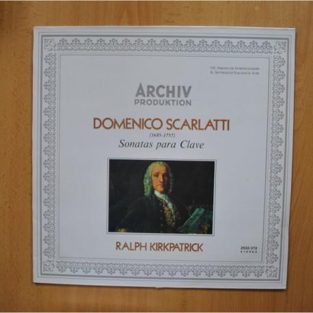 DOMENICO SCARLATI / RALPH KIRKPATRICK - SONATAS PARA CLAVE - LP
