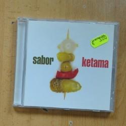 KETAMA - SABOR - CD