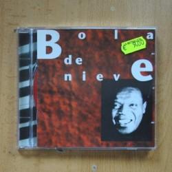 BOLA DE NIEVE - BOLA D ENIEVE - CD