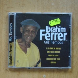 IBRAHIM FERRER - MIS TIEMPOS - CD