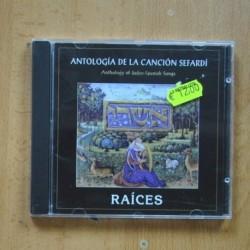 VARIOS - RAICES ANTOLOGIA DE LA CANCION SEFARDI - CD