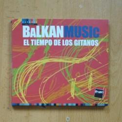 VARIOS - BALKAN MUSIC EL TIEMPO DE LOS GITANOS - CD