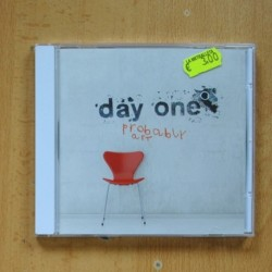 DAY ONE - PROBABLY ART - CD