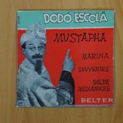 DODO ESCOLA - MUSTAPHA + 3 - EP