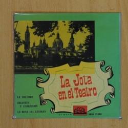 LA JOTA EN EL TEATRO - LA DOLORES + 2 - EP
