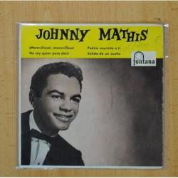 JOHNNY MATHIS - MARAVILLOSO MARAVILLOSO + 3 - EP