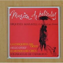 ORQUESTA MARAVELLA DIR. POR LUIS FERRER (MUSICA DE PELOCULAS) - LA CONQUISTA DEL OESTE + 3 - EP