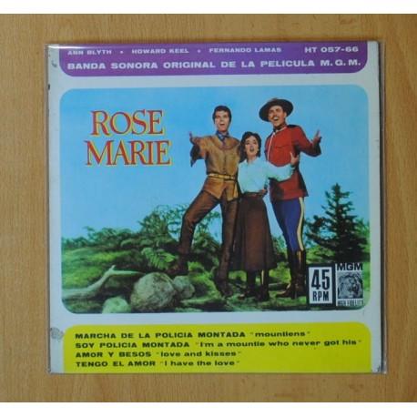 ROSE MARIE - MARCHA DE LA POLICIA MONTADA + 3 - EP