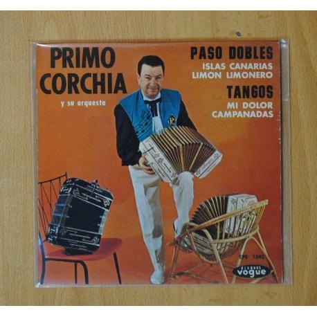 PRIMO CORCHIA Y SU ORQUESTA (PASO DOBLES Y TANGOS) - ISLAS CANARIAS + 3 - EP