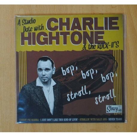 CHARLIE HIGHTONE & THE ROCK-IT´S - CARROT PIE MAMMA + 3 - EP