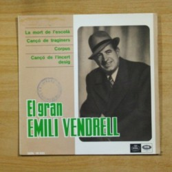 EMILI VENDRELL - LA MORT DE L´ESCOLA + 3 - EP