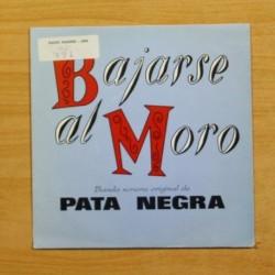 PATA NEGRA - BAJARSE AL MORO - EP