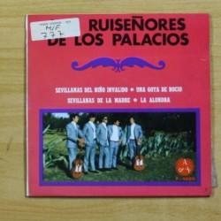 RUISEÑORES DE LOS PALACIOS - SEVILLANAS DEL NIÑO INVALIDO + 3 - EP