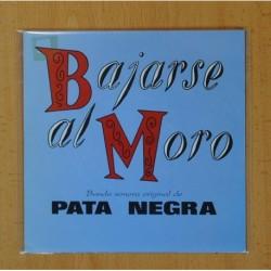 BAJARSE AL MORO BANDA SONORA ORIGINAL DE PATA NEGRA - PASA LA VIDA + 7 - EP