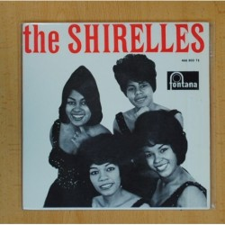 THE SHIRELLES - EL MUNDO ESTA LOCO + 3 - EP