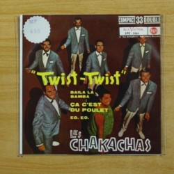 LES CHAKACHAS - TWIST TWIST + 3 - EP